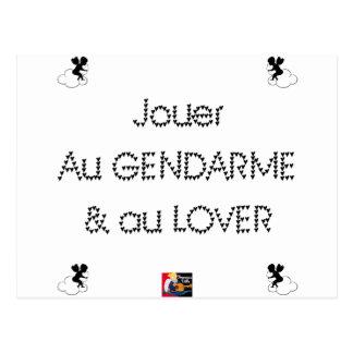 Carte Postale Jouer au GENDARME et au LOVER - Jeux de Mots