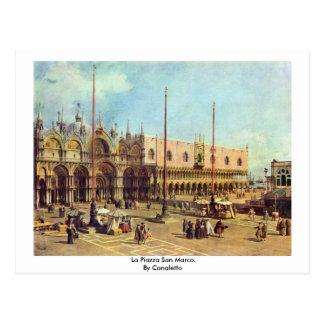 Carte Postale La Piazza San Marco. Par Canaletto