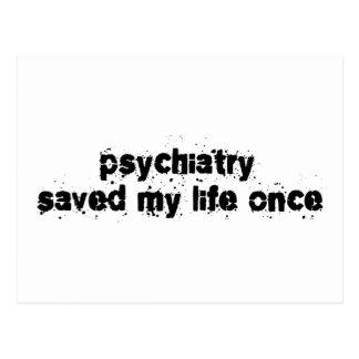 Carte Postale La psychiatrie a sauvé ma vie par le passé