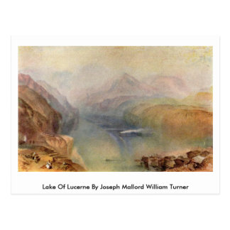 Carte Postale Lac de luzerne par Joseph Mallord William Turner