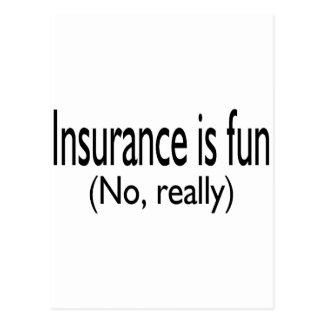 Carte Postale L'assurance est amusement aucun vraiment