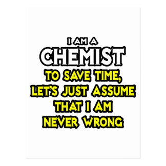 Carte Postale Le chimiste… supposent que je n'ai jamais tort