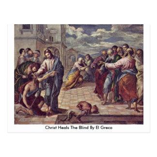 Carte Postale Le Christ guérit les aveugles par El Greco