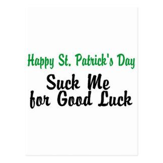 Carte Postale Le Jour de la Saint Patrick me sucent pour la