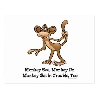 Carte Postale Le singe voient, singe font, singe obtiennent dans