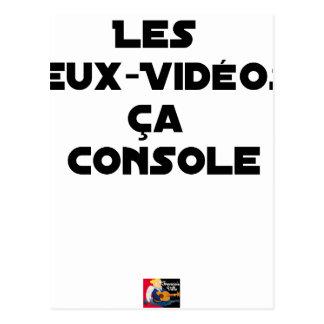 Carte Postale Les Jeux-Vidéos, ça Console - Jeux de Mots