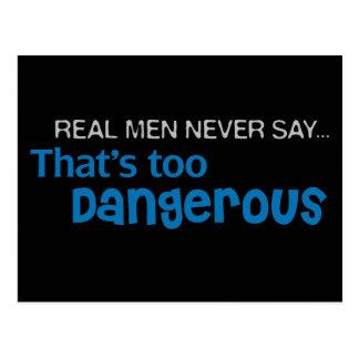 Carte Postale Les vrais hommes ne disent jamais qui est trop