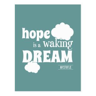 Carte Postale L'espoir est un rêve de réveil