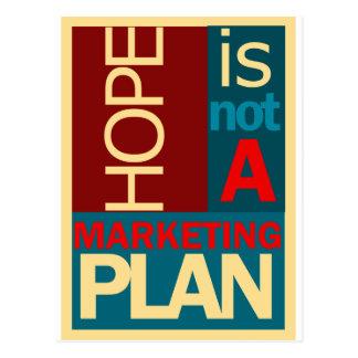 Carte Postale L'espoir n'est pas un plan marketing
