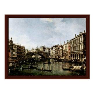 Carte Postale L'IL Canale grand un Rialto par Canaletto