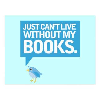 Carte Postale L'oiseau de livre juste ne peut pas vivre sans mon