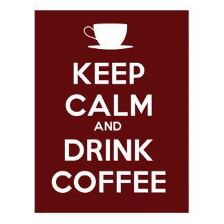 Carte Postale Maintenez café calme et de boissons