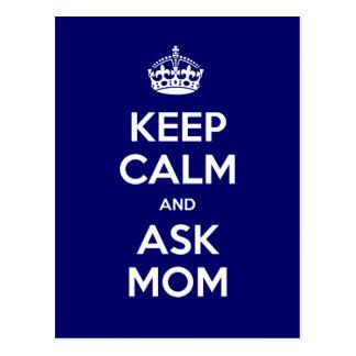Carte Postale Maintenez calme et demandez à la maman