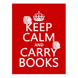 Carte Postale Maintenez calme et portez les livres (dans toute