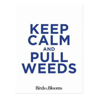 Carte Postale Maintenez calme et tirez les mauvaises herbes