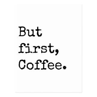 Carte Postale Mais premier café