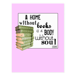 Carte Postale Maison sans livres = corps sans âme