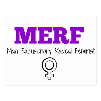 Carte Postale MERF - Féministe d'exclusion radical d'homme