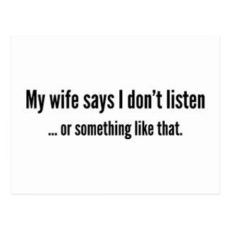 Carte Postale Mon épouse dit que je n'écoute pas… ou quelque