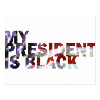 Carte Postale Mon Président Is Black