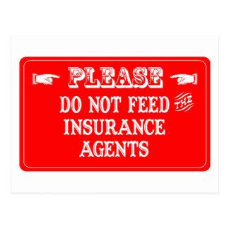 Carte Postale N'alimentez pas les agents d'assurance