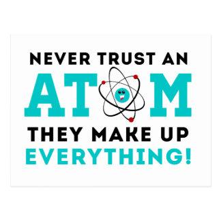 Carte Postale Ne faites jamais confiance à un atome, ils