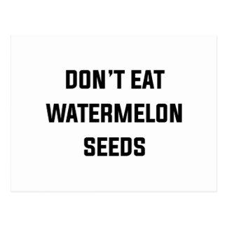 Carte Postale Ne mangez pas les graines de pastèque