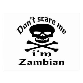 Carte Postale Ne m'effrayez pas que je suis zambien