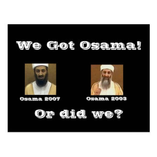Carte Postale Nous avons obtenu Osama !