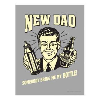 Carte Postale Nouveau papa : Quelqu'un m'apportent ma bouteille