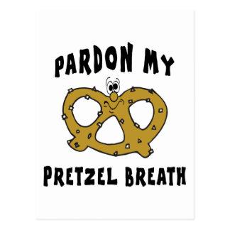 Carte Postale Pardonnez mon cadeau de souffle de bretzel