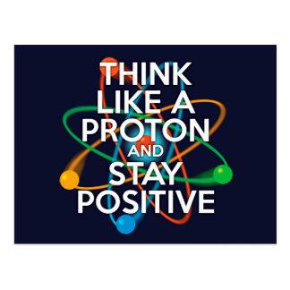 Carte Postale Pensez comme un proton et restez positif
