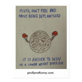 Carte Postale Pluton, ne se sentent pas mal au sujet de