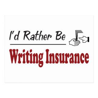 Carte Postale Plutôt écrive l'assurance