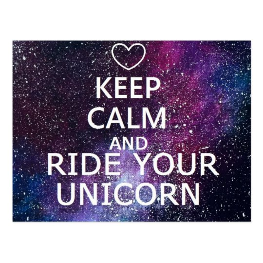"CARTE POSTALE POSTCARD ""KEEP CALM AND RIDE YOUR UNICORN"" GALAXY"