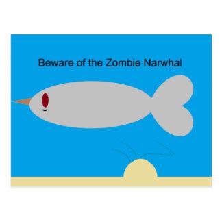 Carte Postale Prenez garde du zombi Narwhal