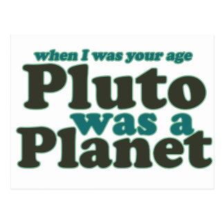 Carte Postale Quand j'étais votre âge Pluton était une planète