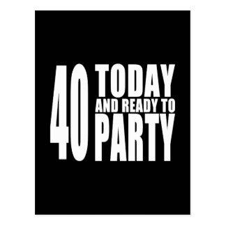 Carte Postale Quarantième anniversaires drôles : 40 aujourd'hui
