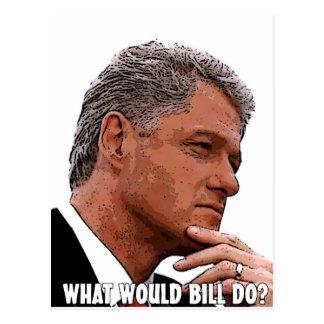 Carte Postale Que Bill ferait-il ?