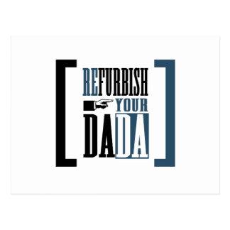 Carte Postale Refourbissez votre Dada