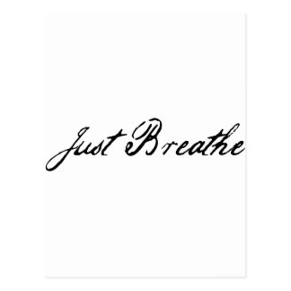 Carte Postale respirez juste