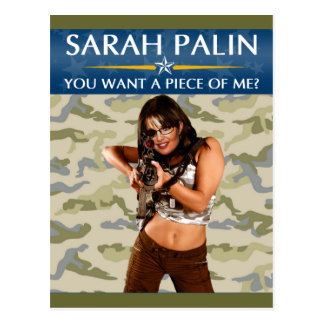 Carte Postale Sarah Palin - vous voulez un morceau de moi ?