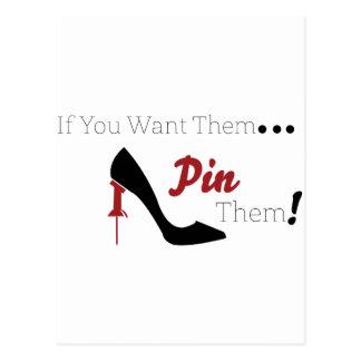 Carte Postale Si vous les voulez, Pin ils !