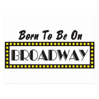 Carte Postale Soutenu pour être sur Broadway
