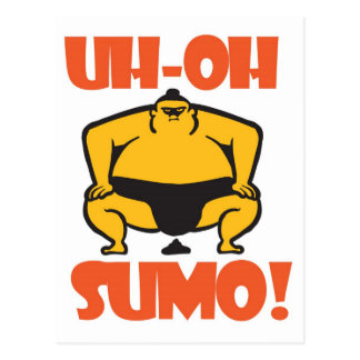 CARTE POSTALE SUMO UH-OH !