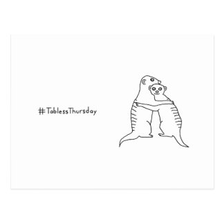 Carte postale #TablessThursday de Meerkat