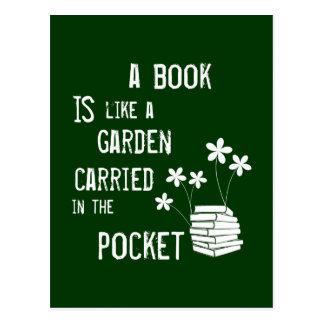 Carte Postale Un livre est comme un jardin a porté dedans la