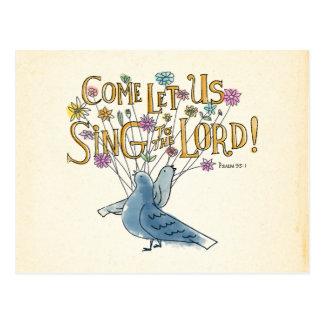 Carte Postale Venez laissez-nous chantent au seigneur