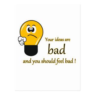 Carte Postale Vos idées sont mauvaises et vous devriez vous