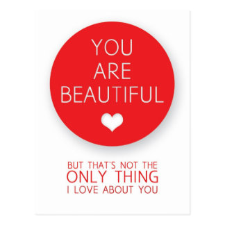 Carte Postale Vous êtes beaux mais ce n'est pas la seule chose I